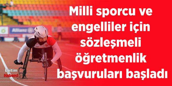 Milli sporcu ve engelliler için sözleşmeli öğretmenlik başvuruları başladı