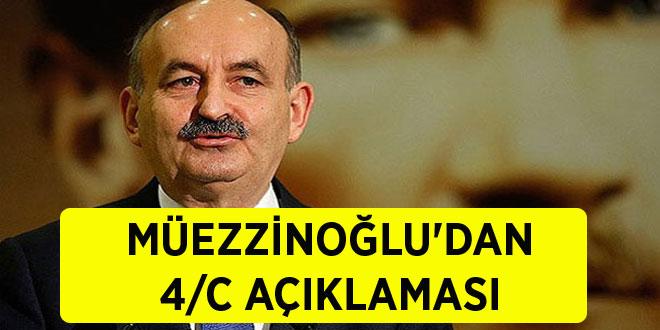 -MÜEZZİNOĞLU'DAN 4/C AÇIKLAMASI