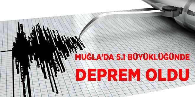 -MUĞLA'DA 5.1 BÜYÜKLÜĞÜNDE DEPREM OLDU