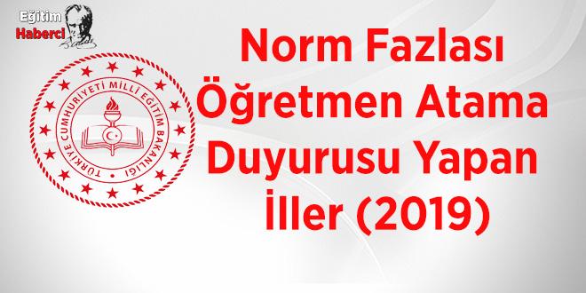 Norm Fazlası Öğretmen Atama Duyurusu Yapan İller (2019)