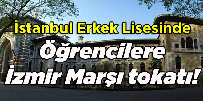 Öğrencilere İzmir Marşı tokatı!