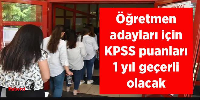 Öğretmen adayları için KPSS puanları 1 yıl geçerli olacak