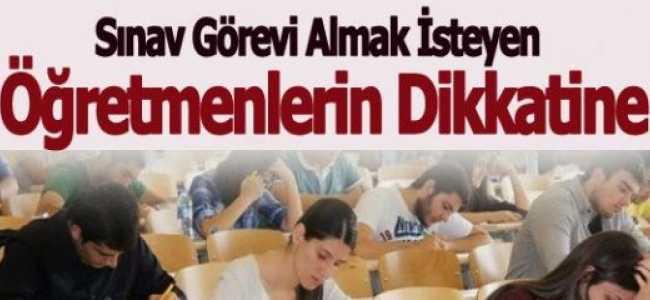 Öğretmenlere Sınav Görevi.