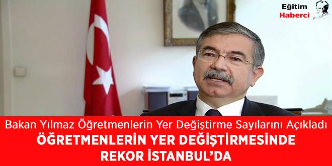 ÖĞRETMENLERİN YER DEĞİŞTİRMESİNDE  REKOR İSTANBUL'DA