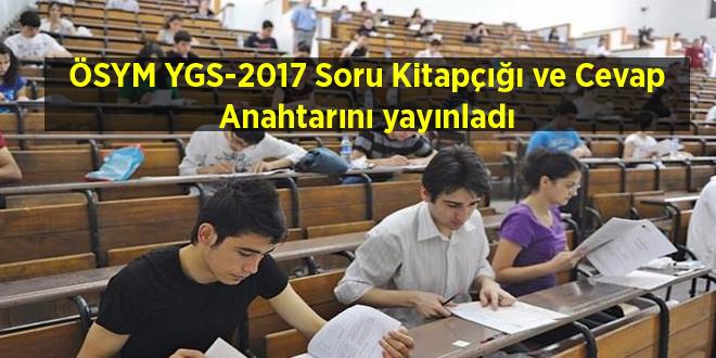 ÖSYM YGS-2017 Soru Kitapçığı ve Cevap Anahtarını yayınladı