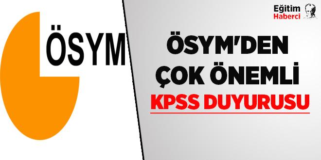 ÖSYM'den Çok Önemli KPSS Duyurusu
