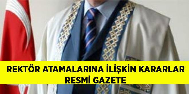 -REKTÖR ATAMALARINA İLİŞKİN KARARLAR RESMİ GAZETE