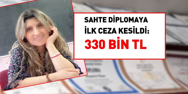 Sahte diplomaya ilk ceza kesildi... 330 bin TL