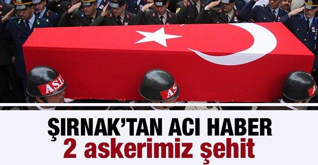 Şırnak'ta 2 asker şehit