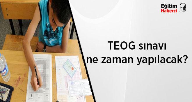 TEOG sınavı ne zaman yapılacak?