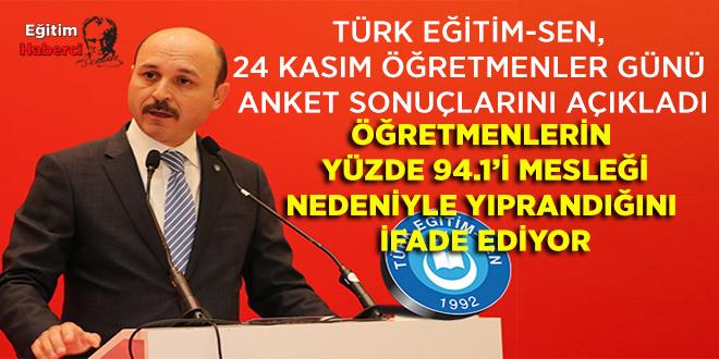 TÜRK EĞİTİM-SEN, 24 KASIM ÖĞRETMENLER GÜNÜ ANKET SONUÇLARINI AÇIKLADI.
