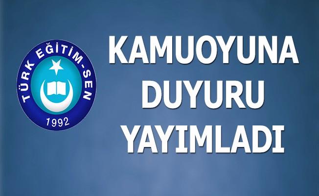 Türk Eğitim Sen Kamuoyuna Duyuru
