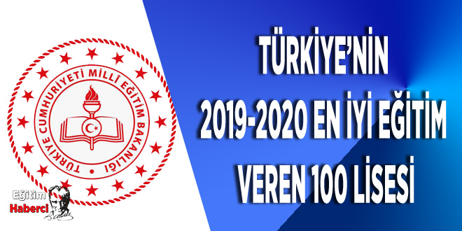 Türkiye'nin 2019-2020 en iyi eğitim veren 100 lisesi