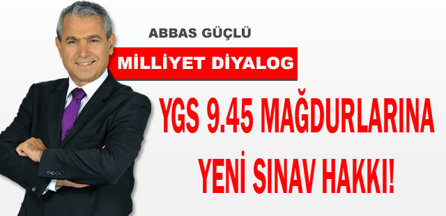 YGS 9.45 mağdurlarına yeni sınav hakkı!