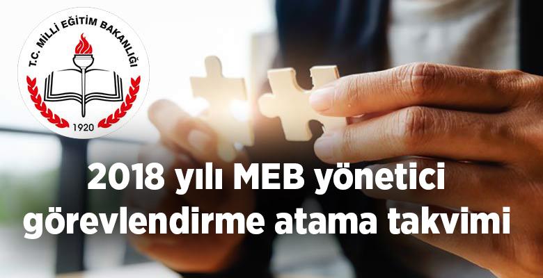 2018 yılı MEB yönetici görevlendirme atama takvimi