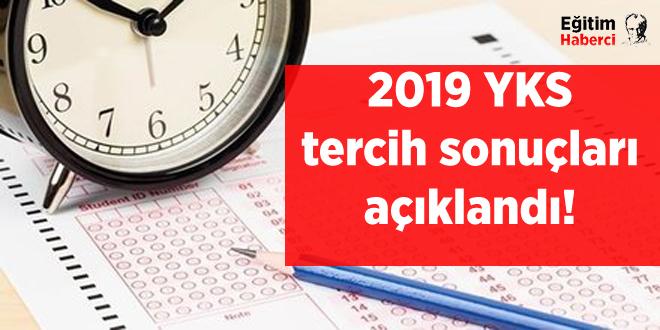 2019 YKS tercih sonuçları açıklandı