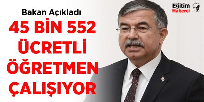 -45 BİN 552 ÜCRETLİ ÖĞRETMEN ÇALIŞIYOR