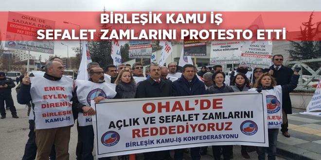 BİRLEŞİK KAMU İŞ SEFALET ZAMLARINI PROTESTO ETTİ