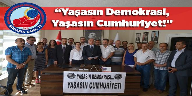 """Birleşik Kamu İş:""""Yaşasın Demokrasi, Yaşasın Cumhuriyet!"""""""