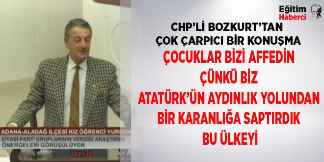 CHP'Lİ BOZKURT'TAN ÇOK ÇARPICI BİR KONUŞMA