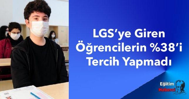 LGS'ye Giren Öğrencilerin %38'i Tercih Yapmadı