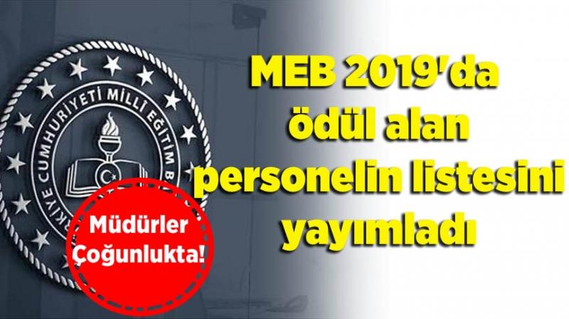 MEB 2019'da ödül alan personelin listesini yayımladı