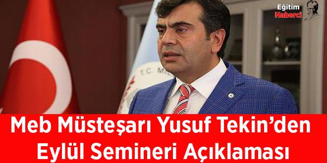 Meb Müsteşarı Yusuf Tekin'den  Eylül Semineri Açıklaması