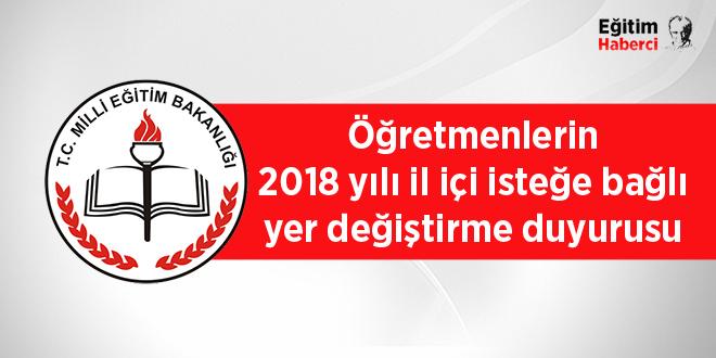 Öğretmenlerin 2018 yılı il içi isteğe bağlı yer değiştirme duyurusu