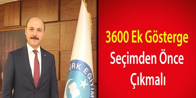 Talip Geylan: ''3600 Ek Gösterge Seçimden Önce Çıkmalı
