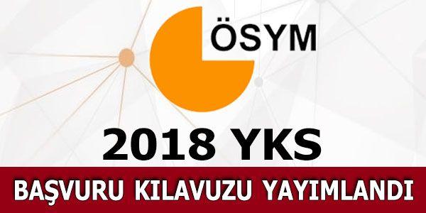 YKS 2018 tercih kılavuzu ÖSYM tarafından açıklandı