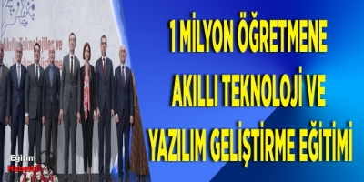 1 MİLYON ÖĞRETMENE AKILLI TEKNOLOJİ VE YAZILIM GELİŞTİRME EĞİTİMİ