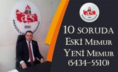 10 SORUDA ESKİ MEMUR-YENİ MEMUR(5434-5510)