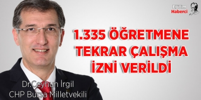 1.335 ÖĞRETMENE TEKRAR ÇALIŞMA İZNİ VERİLDİ