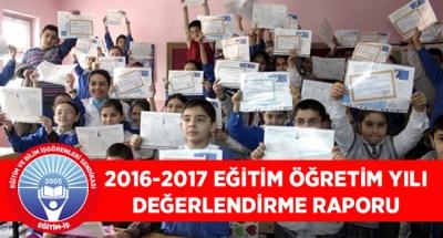 2016-2017 EĞİTİM ÖĞRETİM YILI DEĞERLENDİRME RAPORU