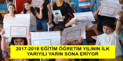 -2017-2018 EĞİTİM ÖĞRETİM YILININ İLK YARIYILI YARIN SONA ERİYOR