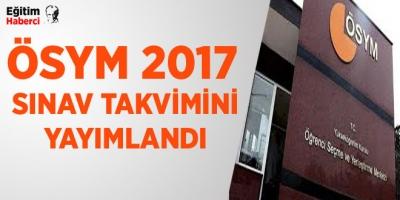 2017 sınav takvimi yayımlandı