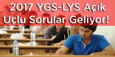 2017 YGS-LYS Açık Uçlu Sorular Geliyor! Örnek Sorular Yazının Devamında!