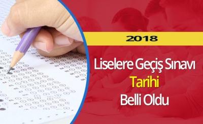 2018 Liselere Geçiş Sınavı Tarihi Belli Oldu