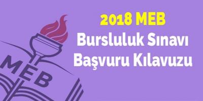 2018 MEB Bursluluk Sınavı Başvuru Kılavuzu
