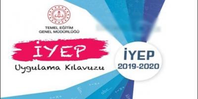 2019-2020 Eğitim Öğretim yılı İYEP takvimi ve İYEP yönergesi yayınlandı