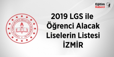 2019 Merkezi sınavla öğrenci alan liseler-İzmir