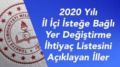 2020 Yılı İl İçi İsteğe Bağlı Yer Değiştirme İhtiyaç Listesini Açıklayan İller