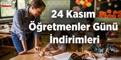 24 Kasım Öğretmenler Günü İndirimleri
