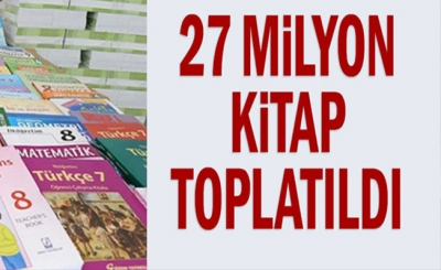 27 Milyon Kitap Toplatıldı.