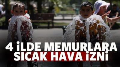 4 kentte memurlara 'sıcaklık' izni verildi