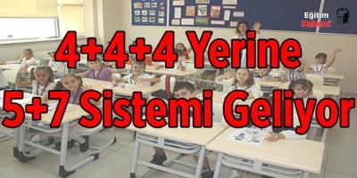 4+4+4 Yerine 5+7 Sistemi Geliyor