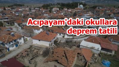 Acıpayam'daki okullara deprem tatili