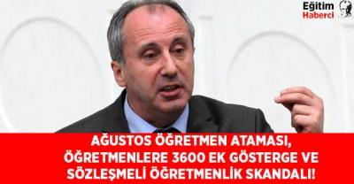 Ağustos Öğretmen Ataması, Öğretmenlere 3600 Ek Gösterge ve Sözleşmeli Öğretmenlik Skandalı!