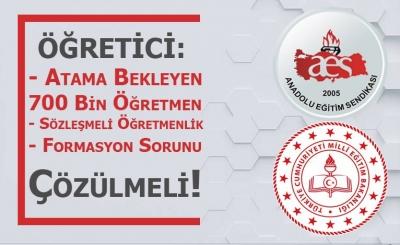 Atama Bekleyen 700 Bin Öğretmen, Sözleşmeli Öğretmenlik ve Formasyon Sorunu Çözülmeli