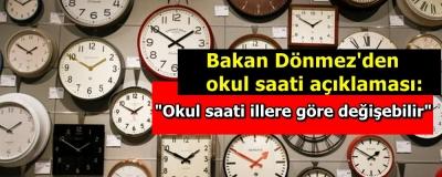 Bakan Dönmez'den okul saati açıklaması: